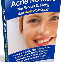 How to get Rid of Acne Naturally using Acne No More